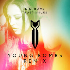 Trust Issues (Young Bombs Remix)
