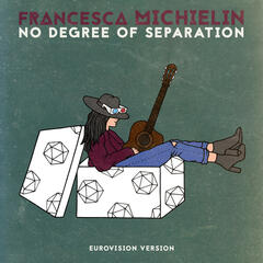 No Degree of Separation (Eurovision Version)
