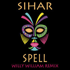 Spell (Willy William Remix)