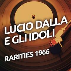 Lucio Dalla e Gli Idoli