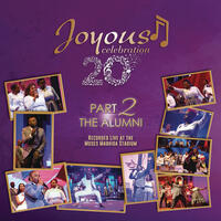 Joyous Celebration 20 - Part 2: The Alumni (Live)