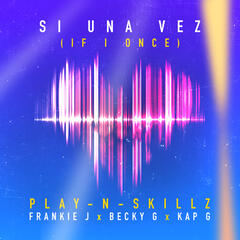 Si Una Vez ((If I Once)[Spanglish Version])