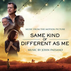 Same Kind of Different As Me (Music from the Motion Picture)