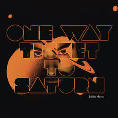 One Way Ticket to Saturn (Extended)