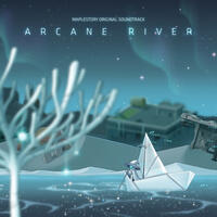 Maplestory: Arcane River (Original Game Soundtrack)
