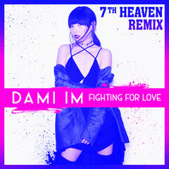 Fighting for Love (7th Heaven Remix)
