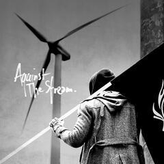 Against The Stream (The Original Soundtrack)