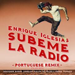 SUBEME LA RADIO PORTUGUESE REMIX