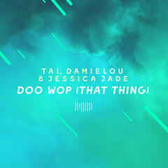 Doo Wop (That Thing) [The ShareSpace Australia 2017]