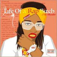 Life Of A Rap Bitch
