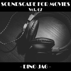 Soundscapes For Movies, Vol. 67