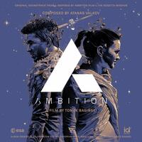 Ambition (Original Soundtrack From & Inspired by Ambition & The Rosetta Mission)