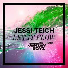 Let It Flow (The Jerzey Boyz Remix)