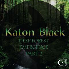 Forest Emergence, Pt. 2