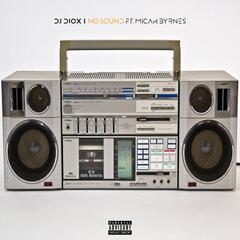 No Sound (feat. Micah Byrnes)
