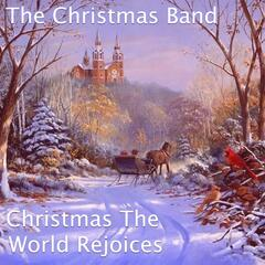 Christmas The World Rejoices