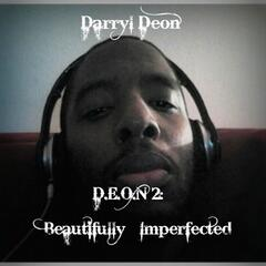 Deon 2: Beautifully Imperfected