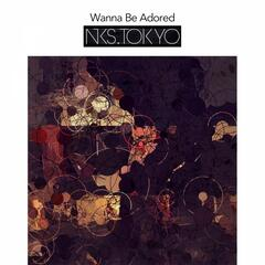 Wanna Be Adored