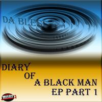 Diary Of A Black Man EP, Pt. 1