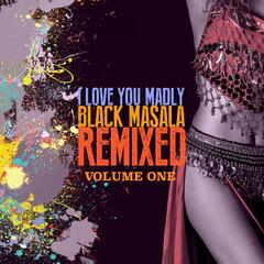 I Love You Madly Remixed, Vol. 1