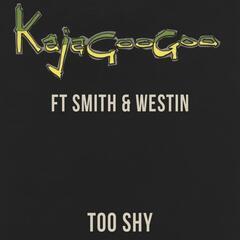Too Shy