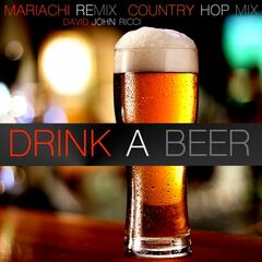 Drink a Beer - Mariachi Remix / Country Hop Mix