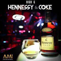 Hennessy & Coke