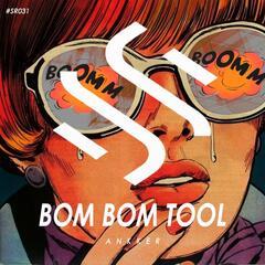 Bom Bom Tool