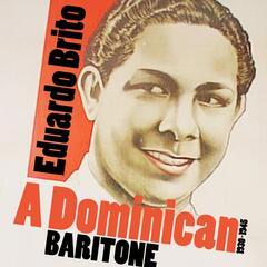 A Dominican Baritone (1930-1945)