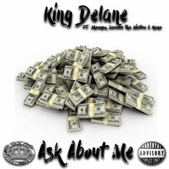 Ask About Me (feat. Meanzo, Savelle Tha Native & Kane)
