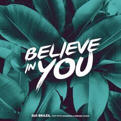 Believe In You (feat. Pitte Goiabeira & Débora Ulhoa)