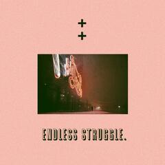 Endless Struggle