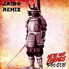 Shogun (Jaiko Remix)