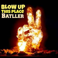 Blow up This Place