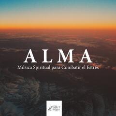 Alma: Música Spiritual para Combatir el Estrés