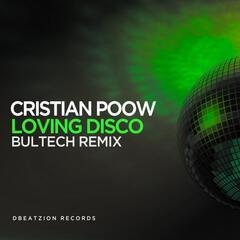 Loving Disco (Bultech Remix)