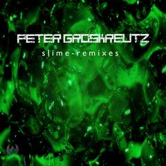 Slime Remixes