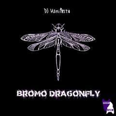 Bromo Dragonfly