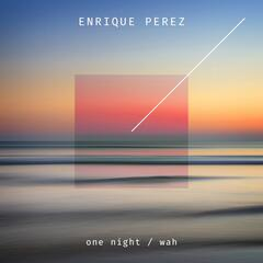 One Night / Wah Wah