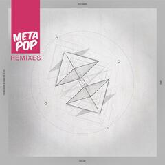 Decay: MetaPop Remixes