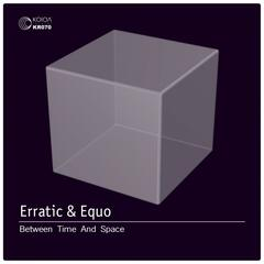 Between Time And Space (feat. Equo)