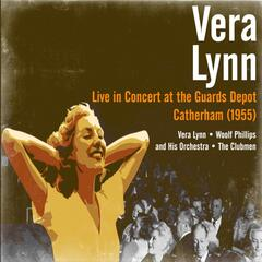 Vera Lynn - Live in Concert at the Guards Depot, Catherham (1955)