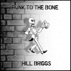 Funk To The Bone