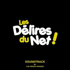 LES DELIRES DU NET SOUNDTRACK