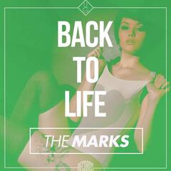Back To Life (THE MARKS Remix)