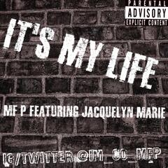 It's My Life (feat. Jacquelyn Marie)