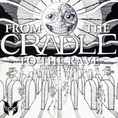 From The Cradle To The Rave EP