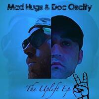 Mad Hugs & Doc Oscify Present: The Uplift EP 2