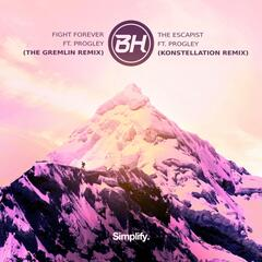 Fight Forever / The Escapist Remixes