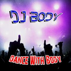 Dance With Body